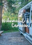 Mit Wohnmobil und Caravan unterwegs im Taunus